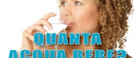 Quanta acqua bere ?