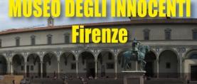 Firenze: il Museo degli Innocenti