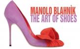 Manolo Blahnìk. The Art of Shoes