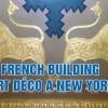 French Building: New York Art Decò
