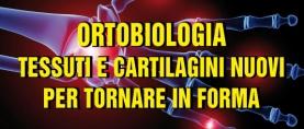 Ortobiologia: tessuti e cartilagini nuovi per tornare in forma