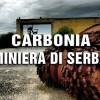 Carbonia: l'epopea della Miniera di Serbariu