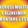 Sclerosi Multipla e Alzheimer: affrontare l'estate