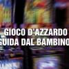 Gioco d'azzardo: una guida dal Bambino Gesù