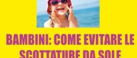 Bambini: come evitare le scottature da sole