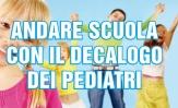 Andare scuola con il Decalogo dei Pediatri