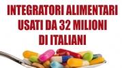 Integratori alimentari: utilizzati da 32 milioni di italiani