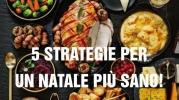 Natale: consigli semplici per un'alimentazione sana