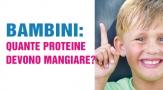 Bambini: quante proteine devono mangiare?
