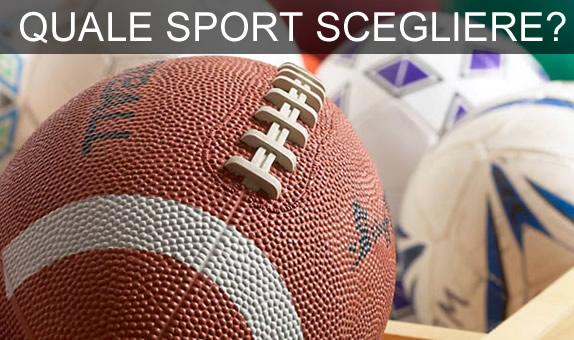 Quale Sport Scegliere?