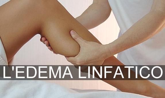 L' Edema Linfatico degli arti inferiori