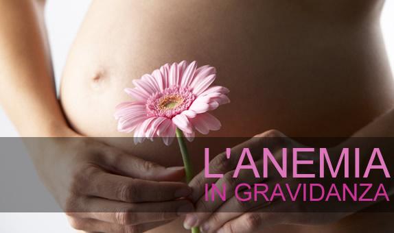 L'anemia in gravidanza