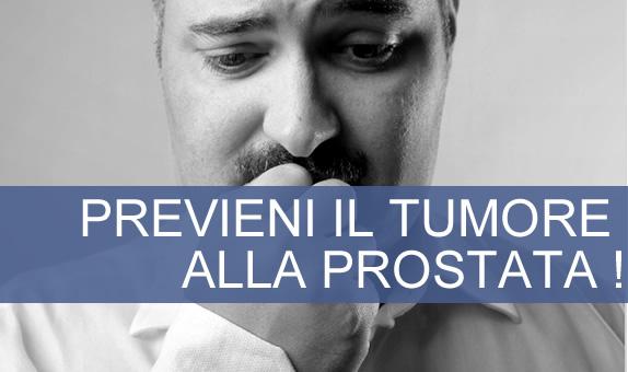Previeni il tumore della prostata !