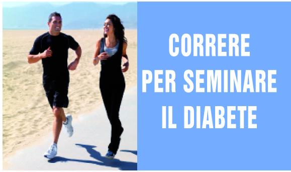 Correre ….. per seminare il Diabete !!!