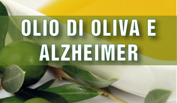 Olio Extravergine d'Oliva arma anti Alzheimer