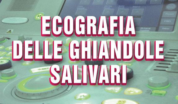 Ecografia delle Ghiandole Salivari: a cosa serve?