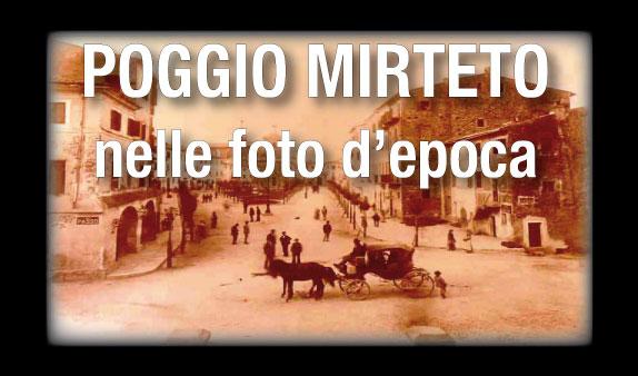 Poggio Mirteto nelle Foto d'Epoca
