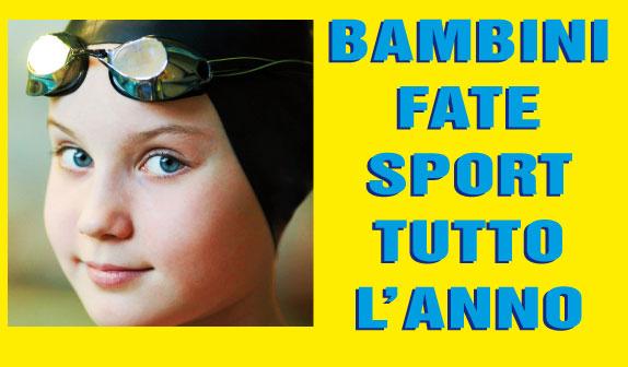 Bambini: fate sport tutto l'anno !