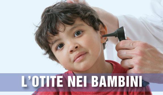 Otite nel Bambino: diagnosi e terapia