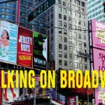 Walking-on-Broadway-COVER