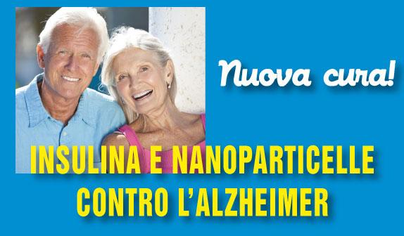 Alzheimer: con le nanoparticelle l'insulina arriva direttamente al cervello