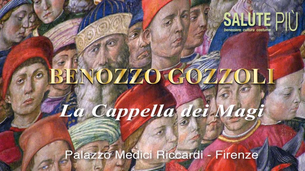 Benozzo Gozzoli: la Cappella dei Magi