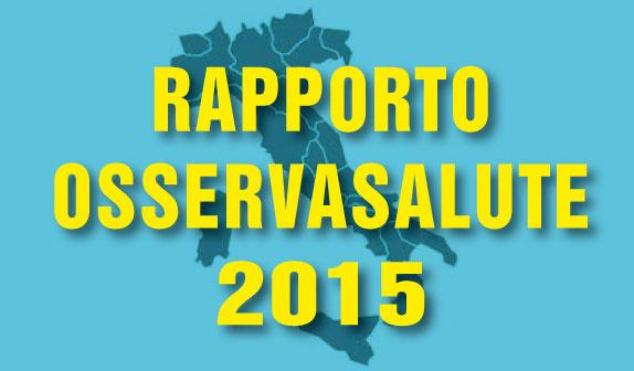 Rapporto Osservasalute 2015: stili di vita lieve miglioramento, ma ancora poca prevenzione