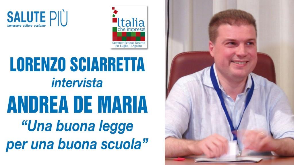 Andrea De Maria: Buona Scuola, buona legge