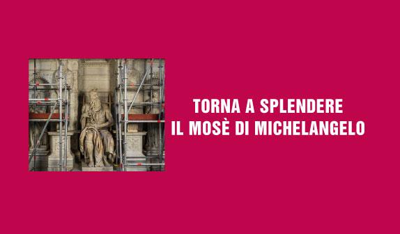 Mosè di Michelangelo: le rivelazioni del restauro