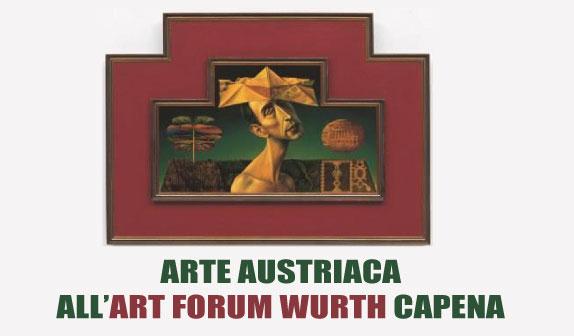 L'Arte Austriaca alla Wurth di Capena