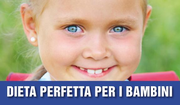 La Dieta perfetta per i bambini
